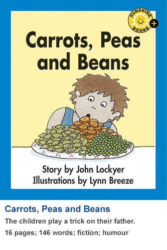 Carrots, Peas and Beans