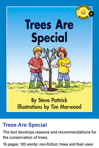 Trees Are Special